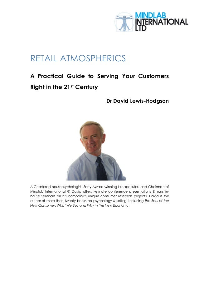 RETAIL ATMOSPHERICSA Practical Guide to Serving Your CustomersRight in the 21st Century                                   ...