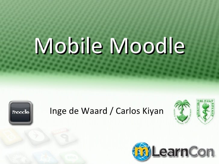 Mobile Moodle and mLearning project for mLearncon in San Diego