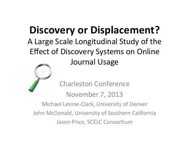 Discovery	   or	   Displacement?	     A	   Large	   Scale	   Longitudinal	   Study	   of	   the	    Effect	   of	   Discove...