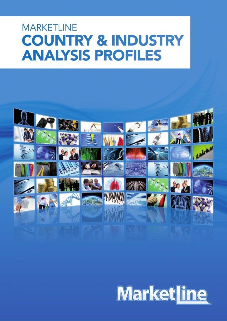 MARKETLINECOUNTRY & INDUSTRYANALYSIS PROFILES