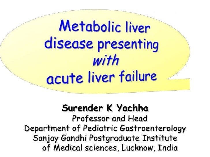 MLD presenting with ALF Talk by Dr SK Yachha