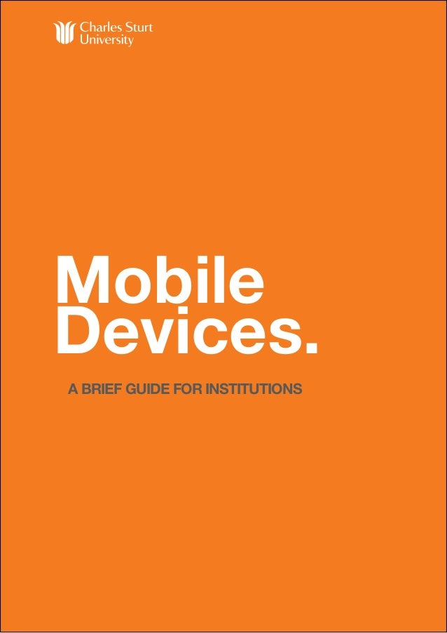 Mobile Devices. A BRIEF GUIDE FOR INSTITUTIONS