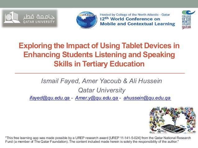 Exploring the Impact of Using Tablet Devices in Enhancing Students Listening and Speaking Skills in Tertiary Education Ism...