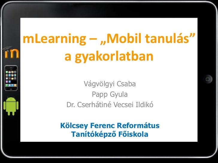 mLearning - Mobil tanulás a gyakorlatban