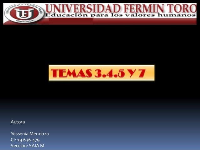 Autora Yessenia Mendoza CI: 19.636.479 Sección: SAIA M