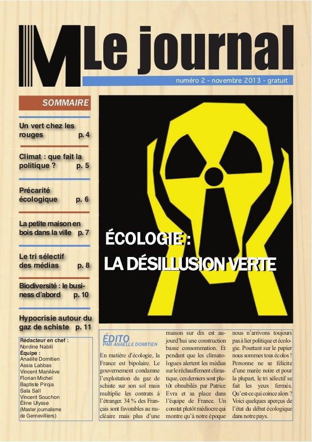 Le journal numéro 2 - novembre 2013 - gratuit  SOMMAIRE Un vert chez les rouges p. 4 Climat : que fait la politique ? p. 5...