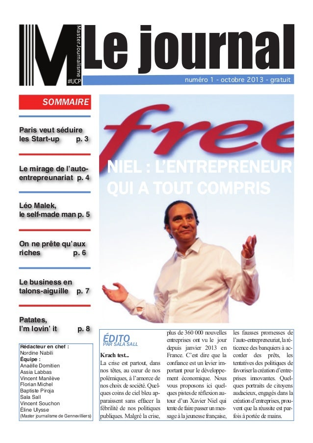 MasterJournalisme  Le journal  #UCP  numéro 1 - octobre 2013 - gratuit  SOMMAIRE Paris veut séduire les Start-up p. 3 Le m...