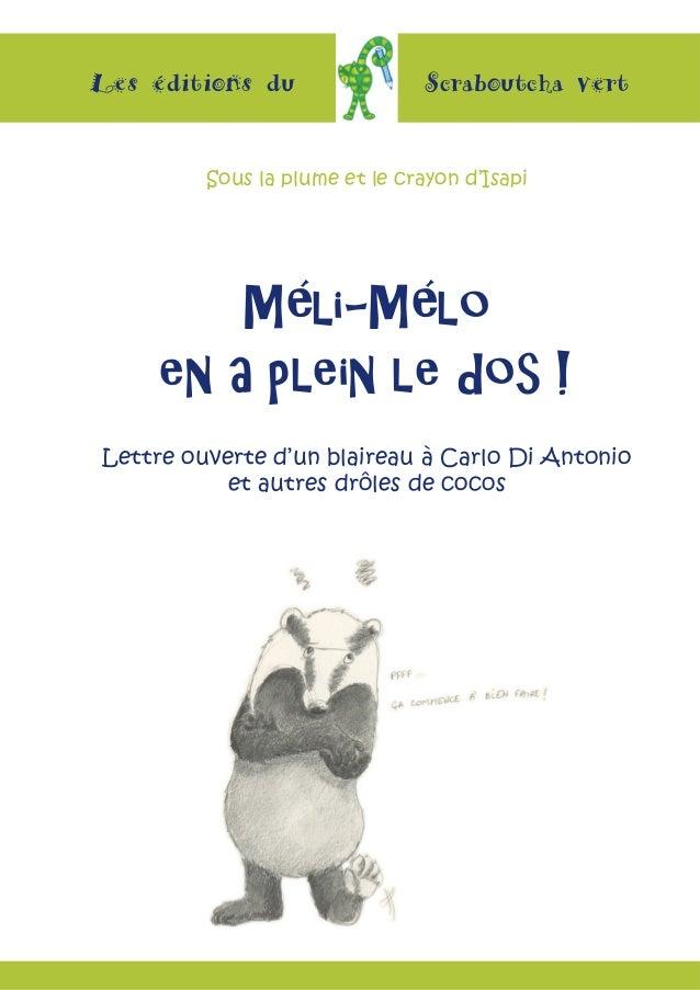 Les éditions du Scraboutcha vert Méli-Mélo en a plein le dos ! Lettre ouverte d'un blaireau à Carlo Di Antonio et autres d...