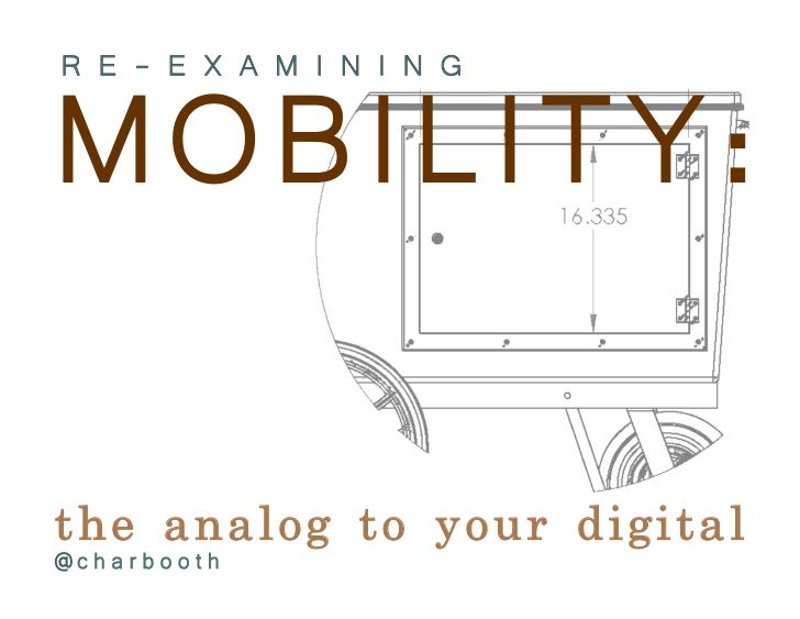 Reexamining library mobility: The analog to your digital.