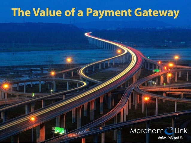 The Value of a Payment Gateway