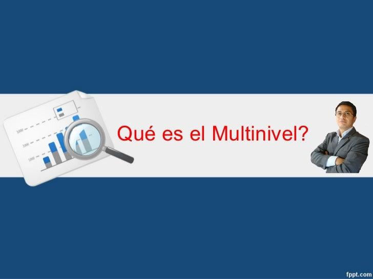 Que es Multinivel MLM ?
