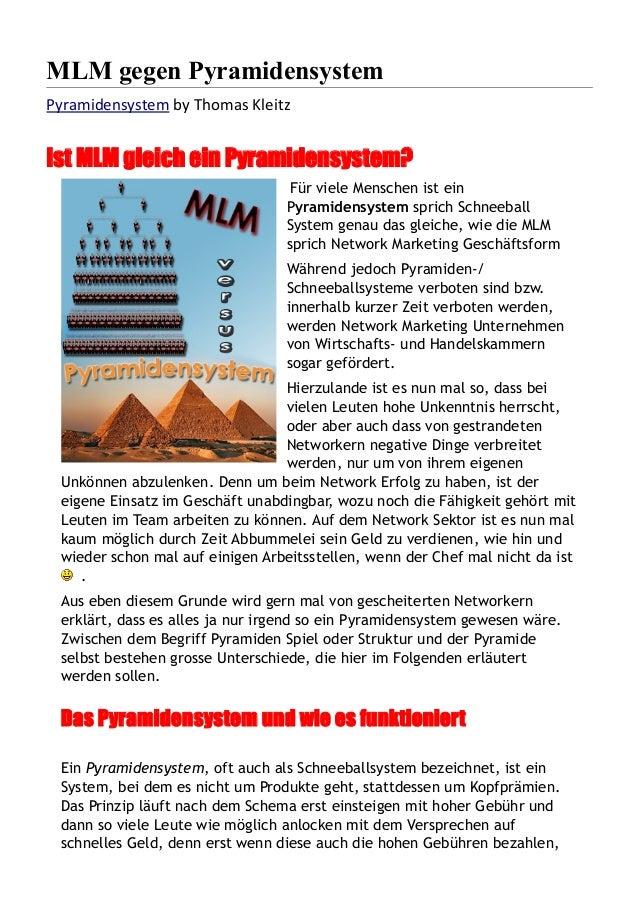 MLM gegen Pyramidensystem Pyramidensystem by Thomas Kleitz Ist MLM gleich ein Pyramidensystem? Für viele Menschen ist ein ...