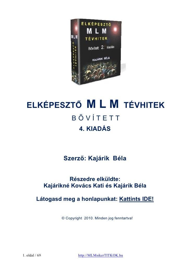 ELKÉPESZTŐ                        MLM                   TÉVHITEK                           BŐVÍTETT                       ...