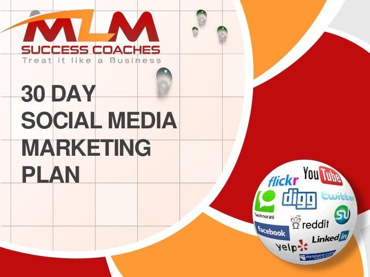 30 Day Social Media Marketing Plan
