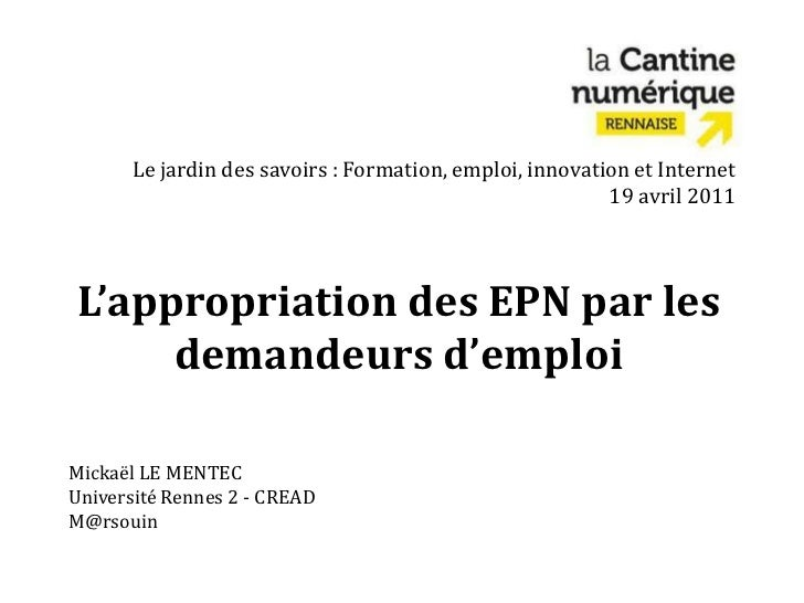 L'appropriation des EPN par les demandeurs d'emploi, par Mickaël Le Mentec