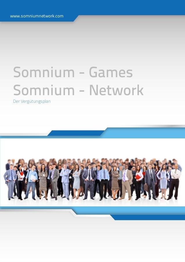 www.somniumnetwork.com Somnium - Games Somnium - Network Der Vergütungsplan