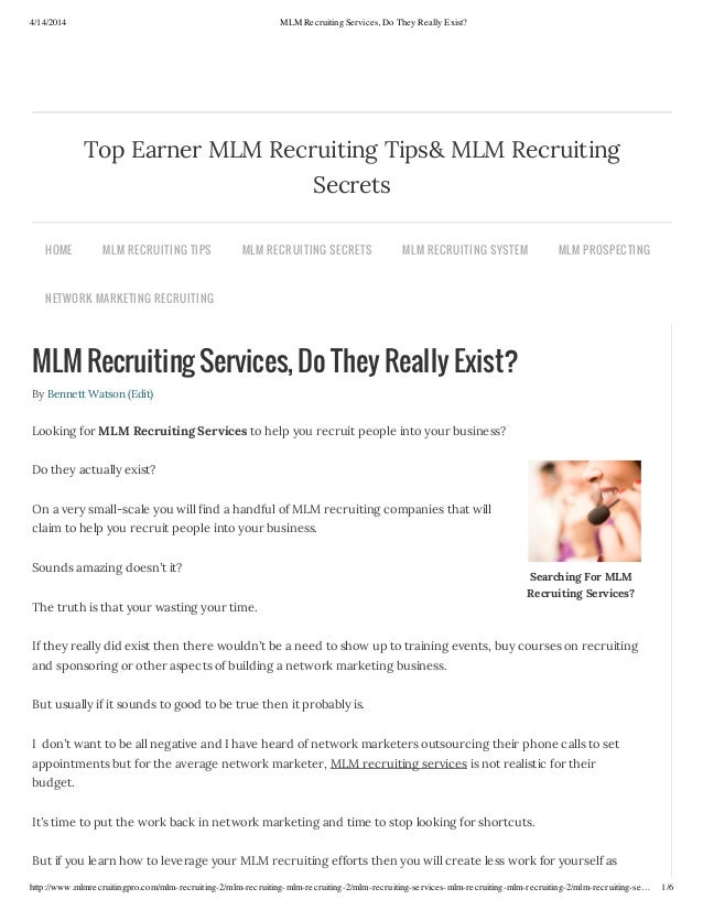4/14/2014 MLM Recruiting Services, Do They Really Exist? http://www.mlmrecruitingpro.com/mlm-recruiting-2/mlm-recruiting-m...
