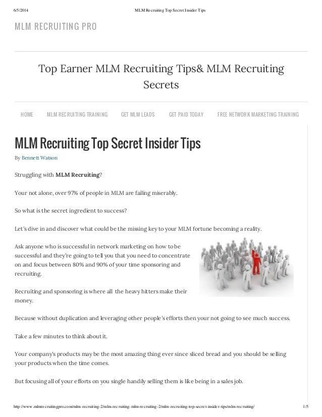 6/5/2014 MLM Recruiting Top Secret Insider Tips http://www.mlmrecruitingpro.com/mlm-recruiting-2/mlm-recruiting-mlm-recrui...