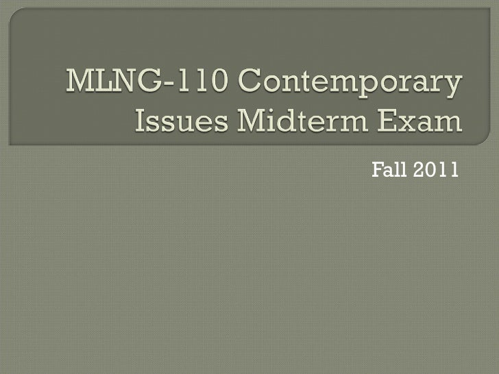 Mlng 110 contemporary issues midterm exam