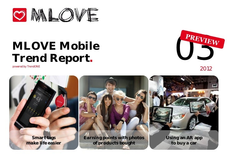 MLOVE MobileTrend Report.powered by TrendONE                                                            03        2012    ...