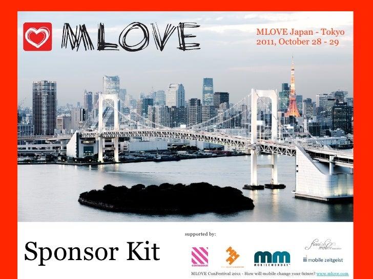 MLOVE Japan - Tokyo                                              2011, October 28 - 29              supported by:Sponsor K...