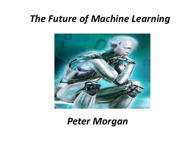 future of machine learning