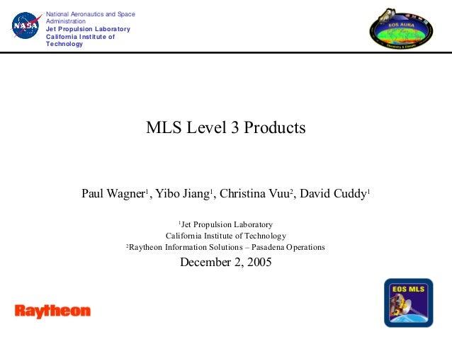 National Aeronautics and Space Administration Jet Propulsion Laboratory California Institute of Technology  MLS Level 3 Pr...