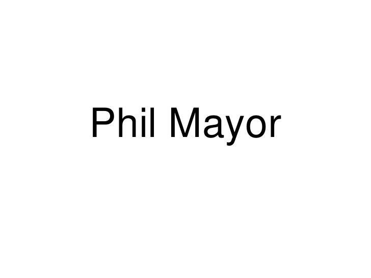 Phil Mayor<br />