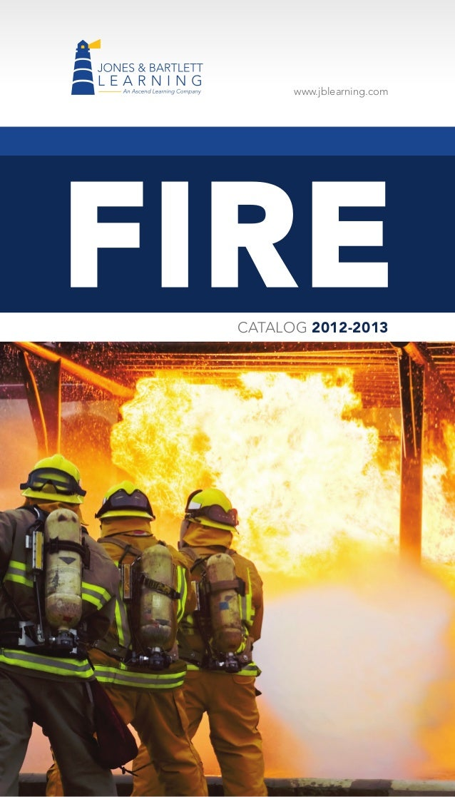 www.jblearning.com  FIRE CATALOG 2012-2013