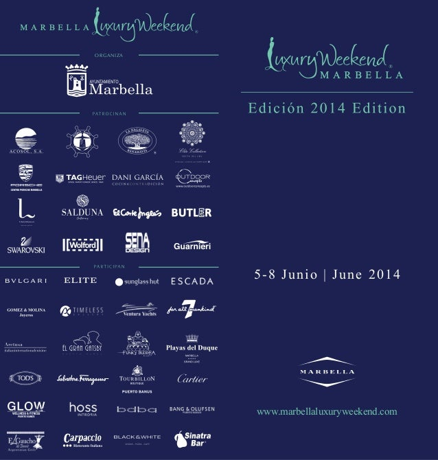 Marbella Luxury Weekend 2014