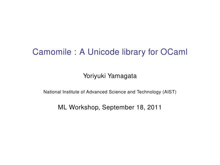 Camomile : A Unicode library for OCaml