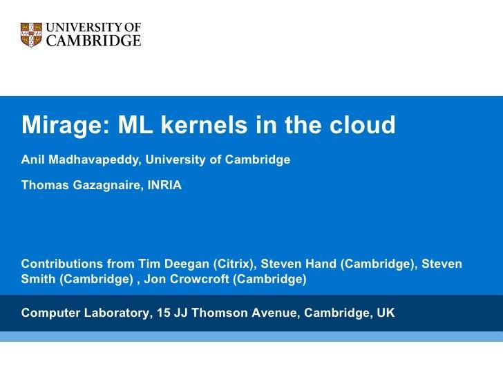 Mirage: ML kernels in the cloud (ML Workshop 2010)