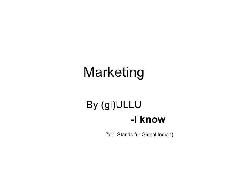 "Marketing By (gi)ULLU -I know (""gi""  Stands for Global Indian)"