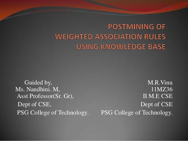 PostMining of weighted assosiation rules using knowledge base