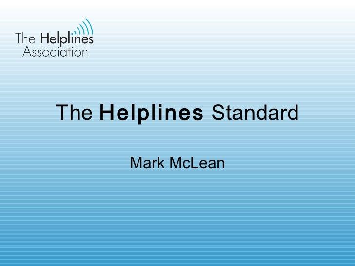 The  Helplines  Standard Mark McLean