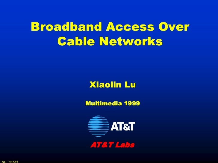 Broadband Access Over Cable Networks