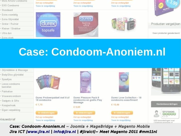 Case: Condoom-Anoniem.nlCase: Condoom-Anoniem.nl – Joomla + MageBridge + Magento MobileJira ICT [www.jira.nl   info@jira.n...