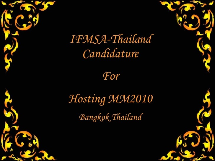 IFMSA-Thailand Candidature For Hosting MM2010 Bangkok Thailand