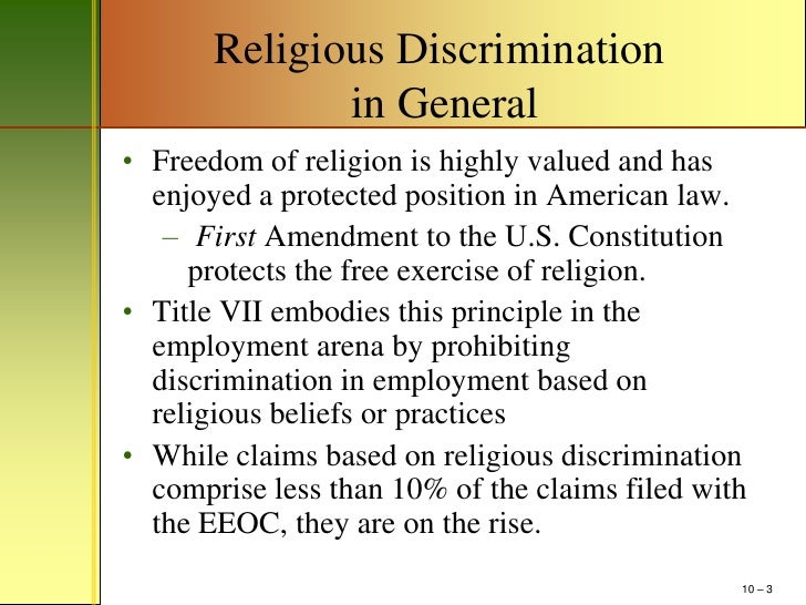 title 7 religious discrimination Title vii of the civil rights of 1964 (title vii) not only prohibits employers from discriminating against employees or prospective employees because of their religion, but it also requires.
