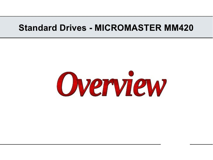 Standard Drives - MICROMASTER MM420 Overview