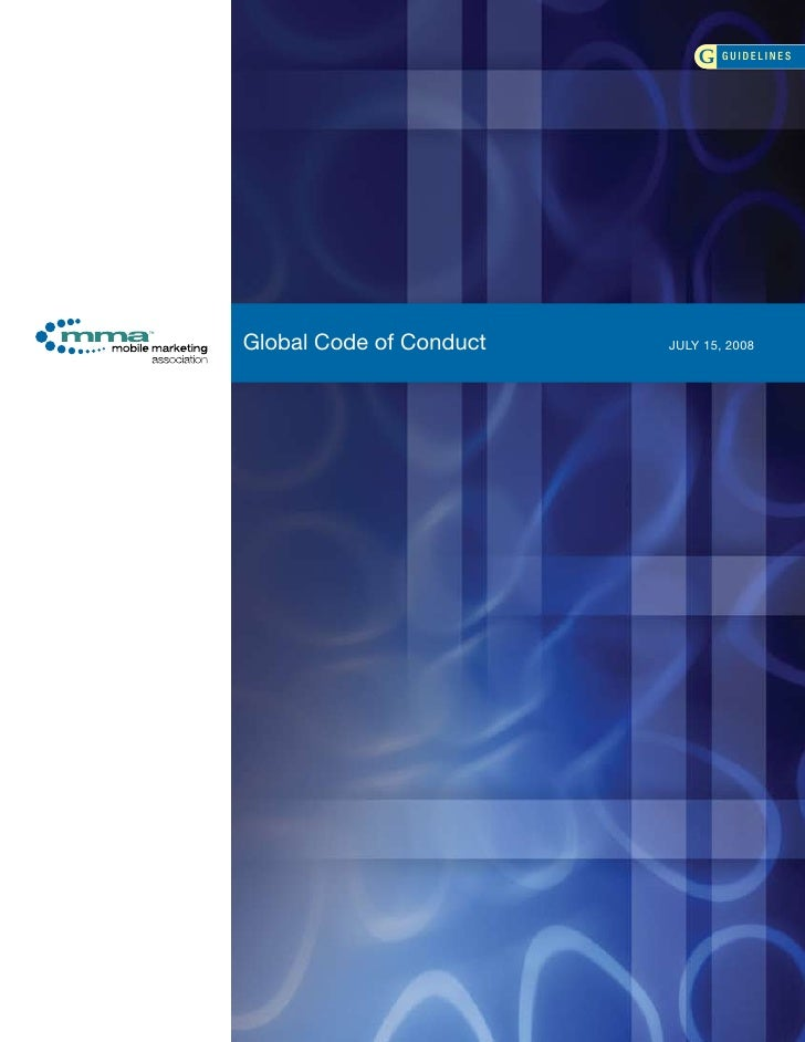 G GUIDELINES     Global Code of Conduct   JULY 15, 2008