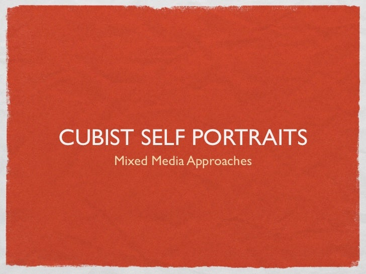 CUBIST SELF PORTRAITS    Mixed Media Approaches