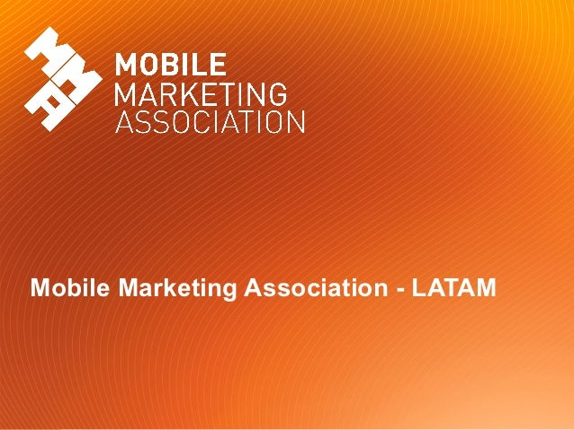 Mobile Marketing Association - LATAM