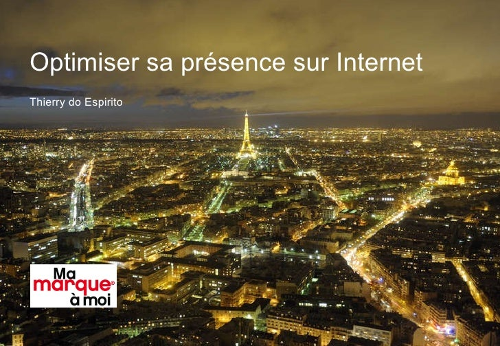 Optimiser sa présence sur Internet Thierry do Espirito