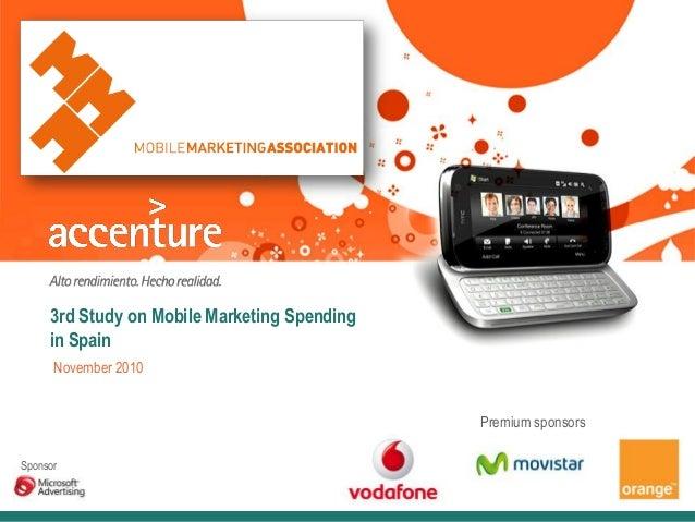 3rd Study on Mobile Marketing Spending in Spain November 2010 Sponsor Premium sponsors