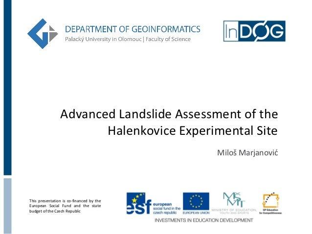 Marjanović, M: Advanced Landslide Assessment of the Halenkovice Experimental Site
