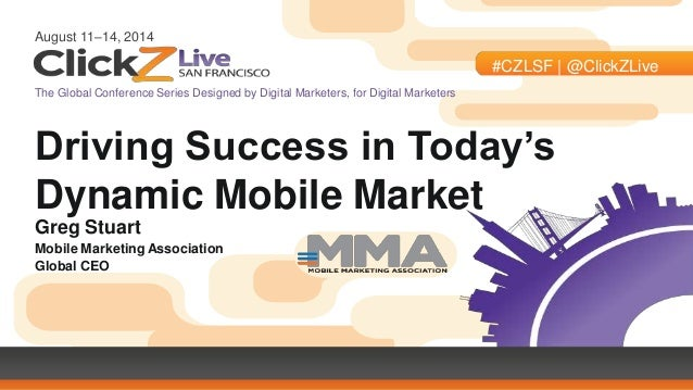 ClickZ Live in SF - Mobile Advertising in the Marketing Mix for AT&T