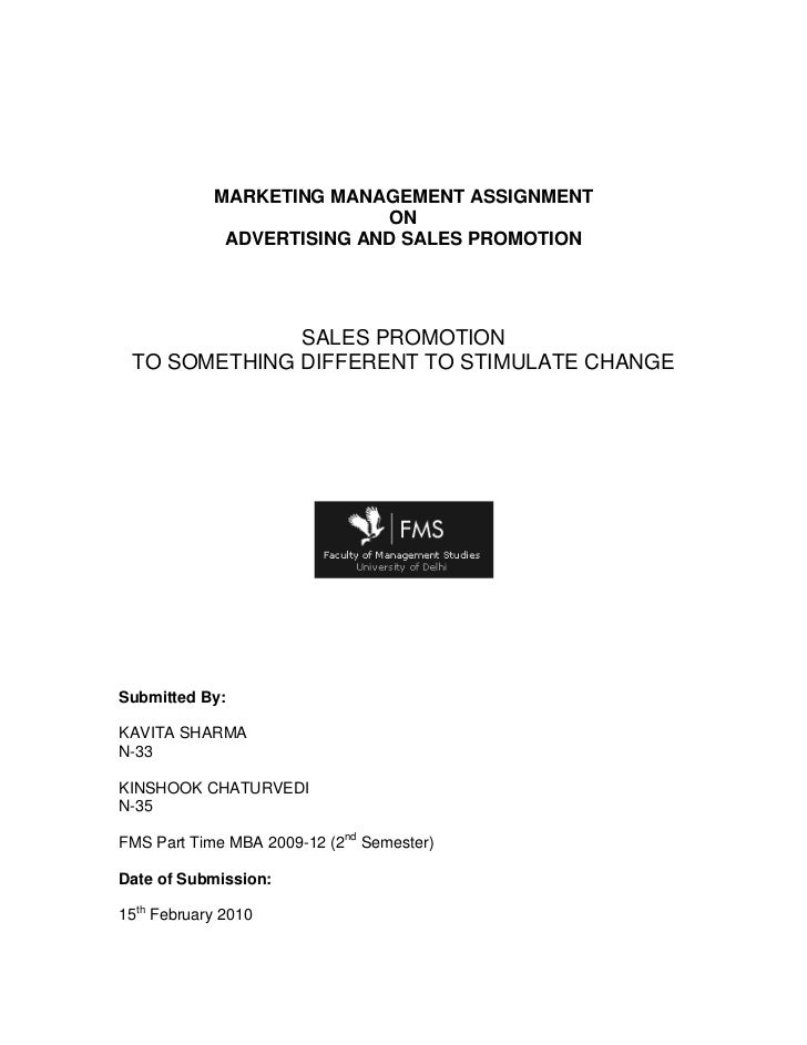 MARKETING MANAGEMENT ASSIGNMENT<br />ON<br />ADVERTISING AND SALES PROMOTION<br />SALES PROMOTION<br />TO SOMETHING DIFFER...