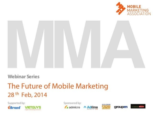 Admicro presentation on MMA webinar_The future of mobile marketing