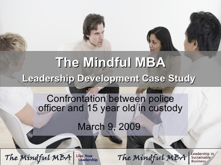 case study-leadership and team development Leadership development case studies the organization from a holding company of diverse brands into a unified organization with a matrixed leadership team.